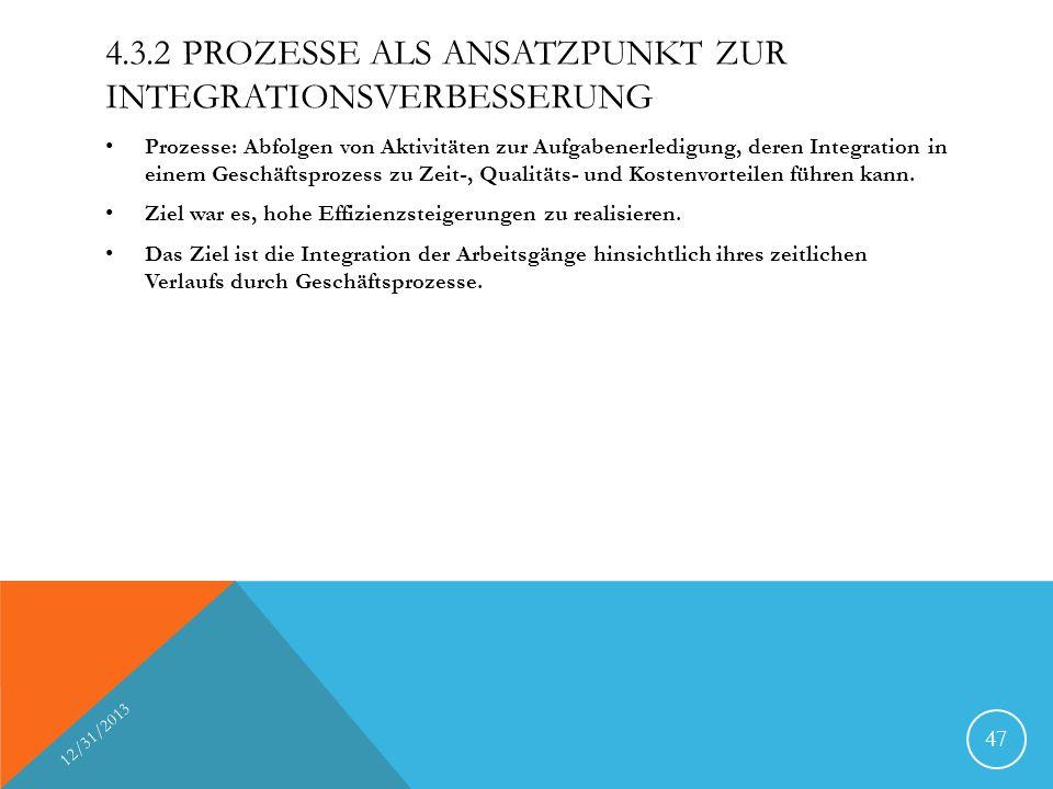 4.3.2 Prozesse als Ansatzpunkt zur Integrationsverbesserung