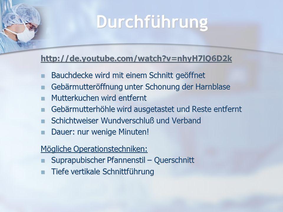 Durchführung http://de.youtube.com/watch v=nhyH7lQ6D2k