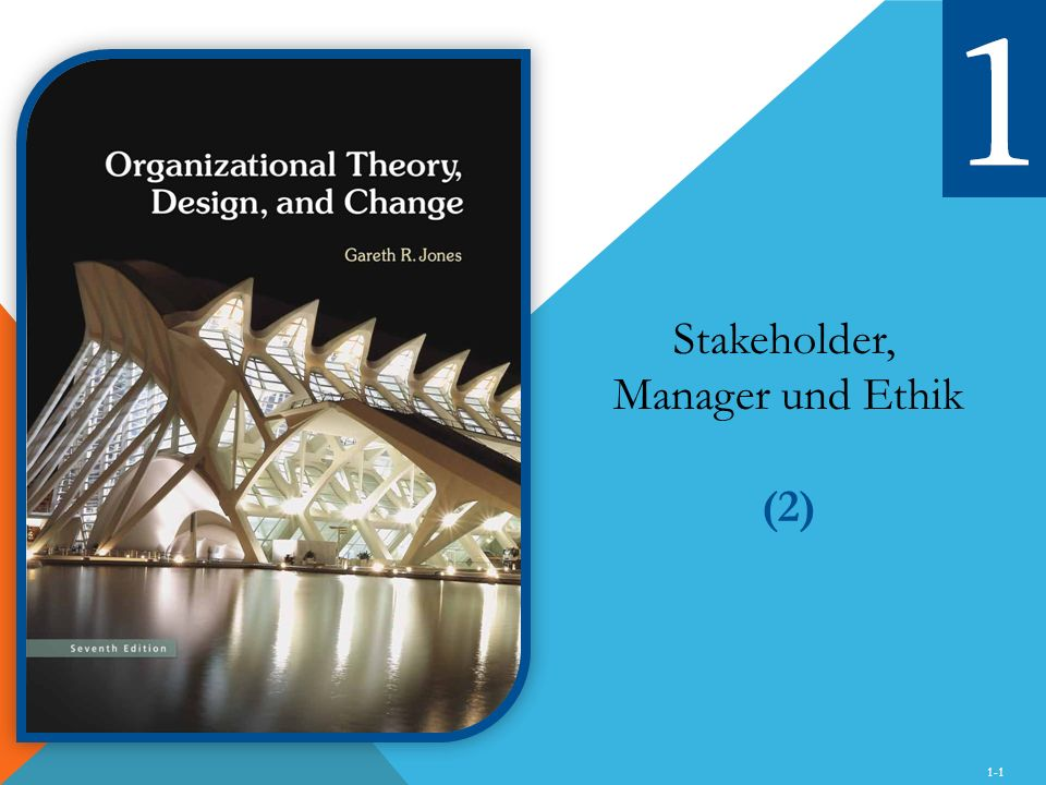 Stakeholder, Manager und Ethik (2) 1-1