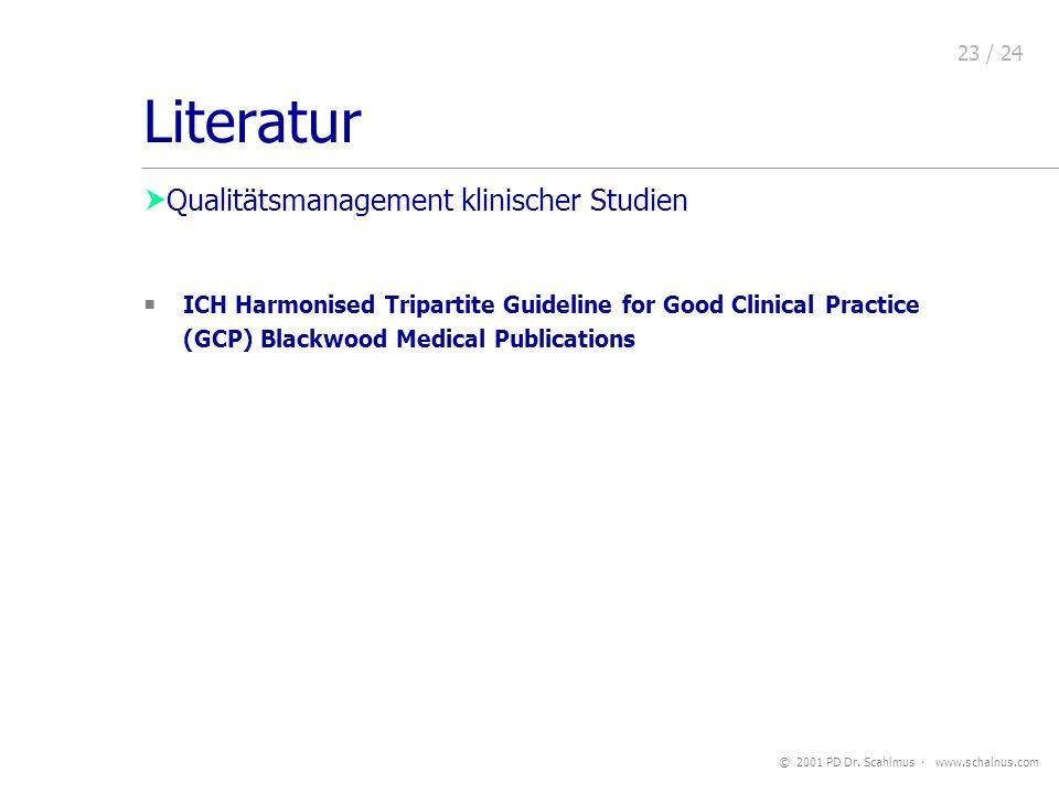 Literatur Qualitätsmanagement Qualitätsmanagement klinischer Studien