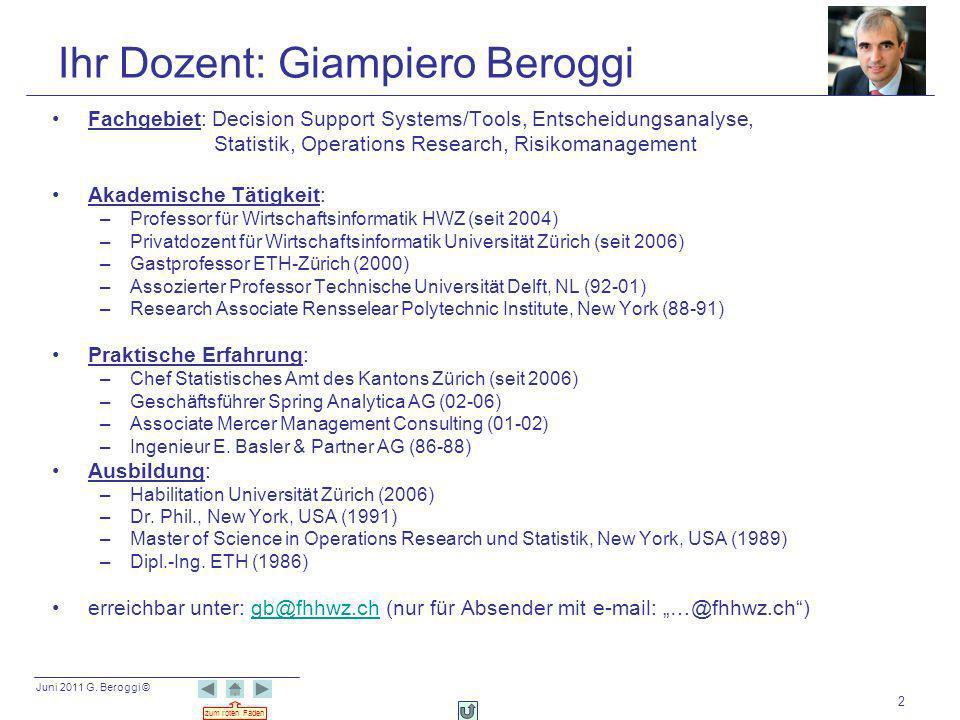 Ihr Dozent: Giampiero Beroggi