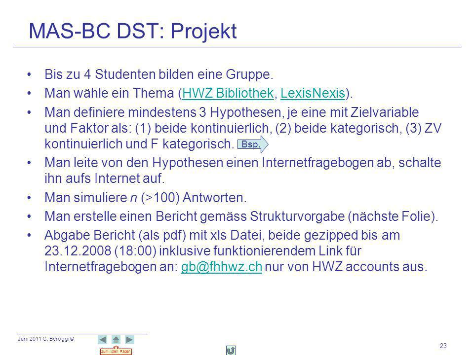 MAS-BC DST: Projekt Bis zu 4 Studenten bilden eine Gruppe.