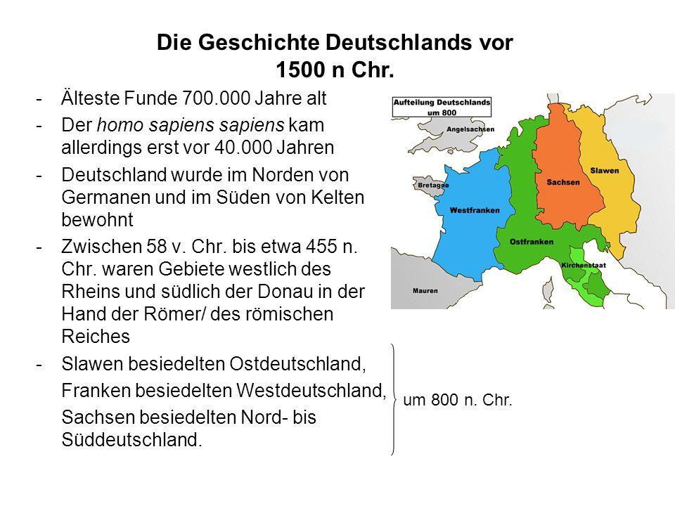 Die Geschichte Deutschlands vor 1500 n Chr.