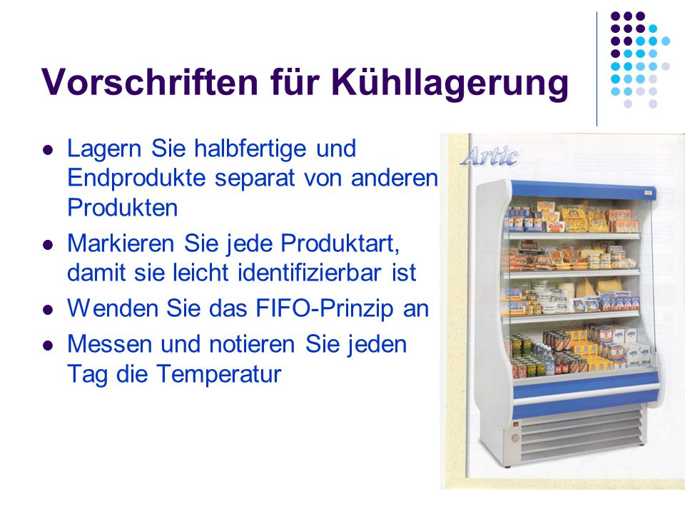 Vorschriften für Kühllagerung