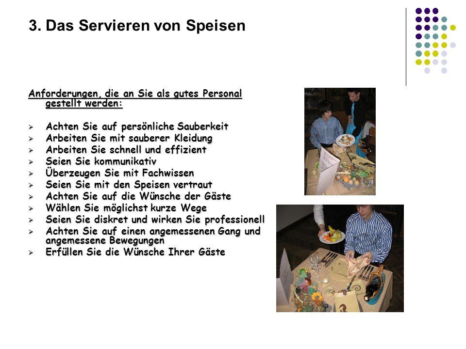 3. Das Servieren von Speisen