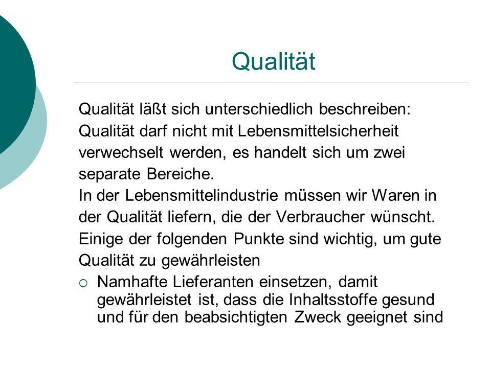 Qualität Qualität läßt sich unterschiedlich beschreiben: