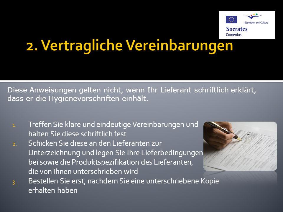 2. Vertragliche Vereinbarungen