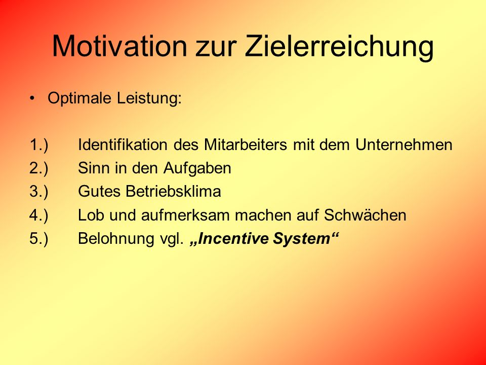 Motivation zur Zielerreichung