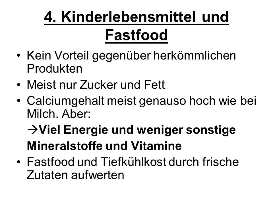 4. Kinderlebensmittel und Fastfood