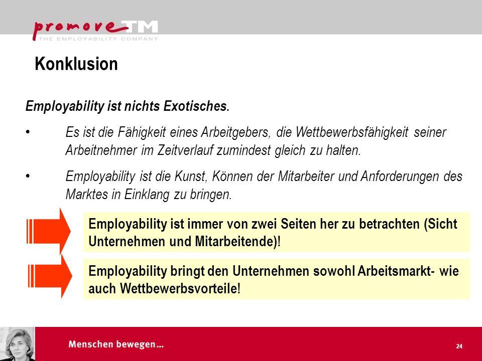 Konklusion Employability ist nichts Exotisches.