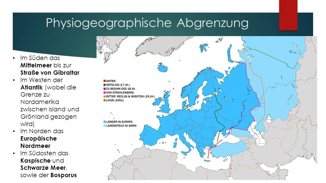 Physiogeographische Abgrenzung