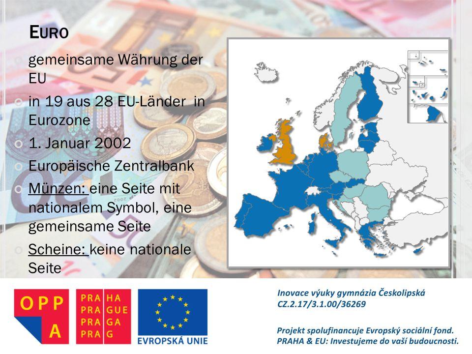 Euro gemeinsame Währung der EU in 19 aus 28 EU-Länder in Eurozone