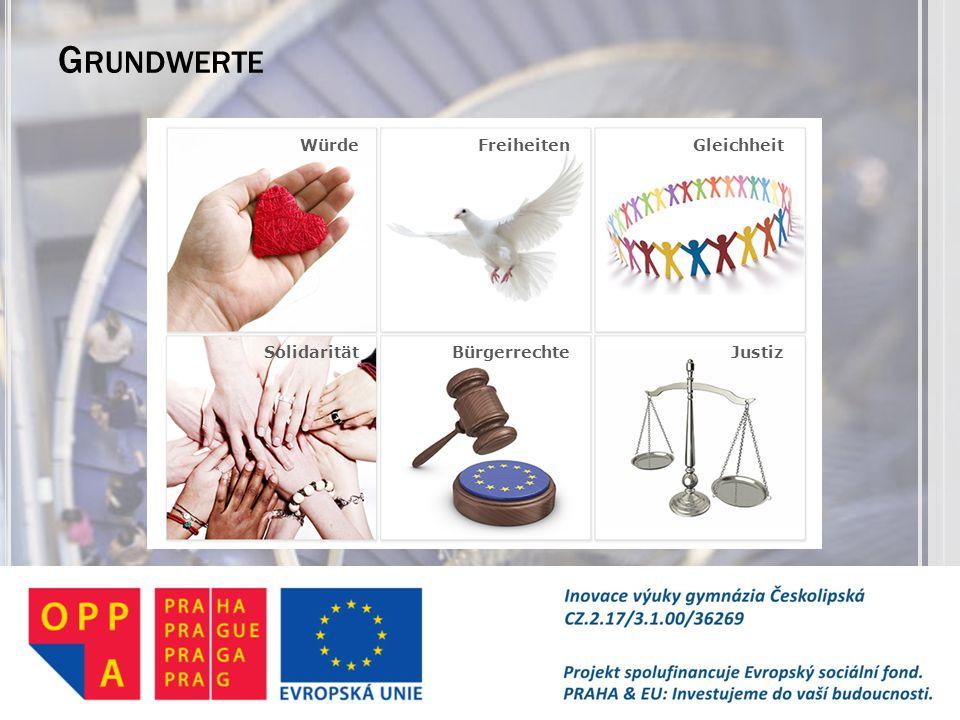 Grundwerte Freiheiten Gleichheit Solidarität Bürgerrechte Justiz Würde