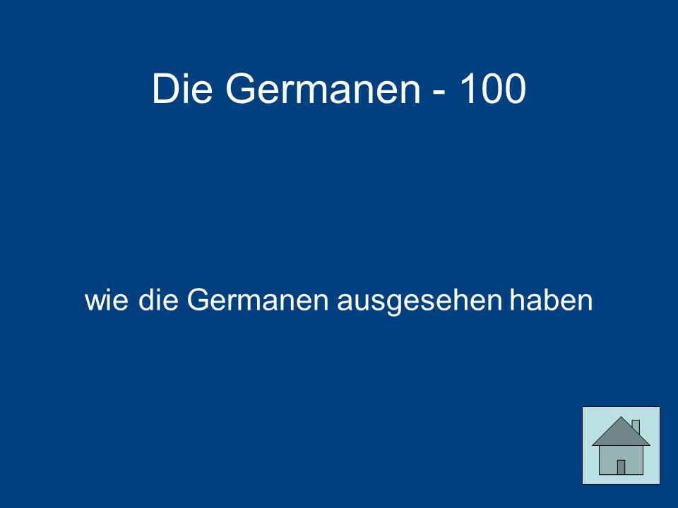wie die Germanen ausgesehen haben