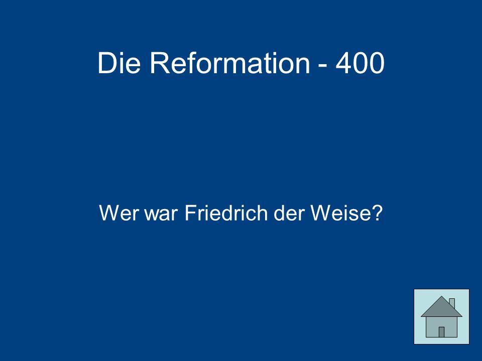 Wer war Friedrich der Weise