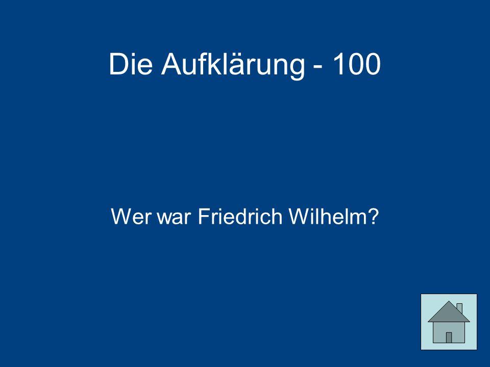 Wer war Friedrich Wilhelm