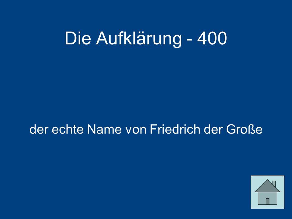 der echte Name von Friedrich der Große