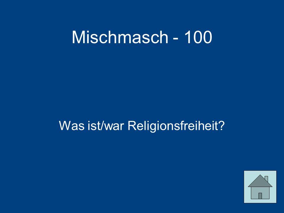 Was ist/war Religionsfreiheit