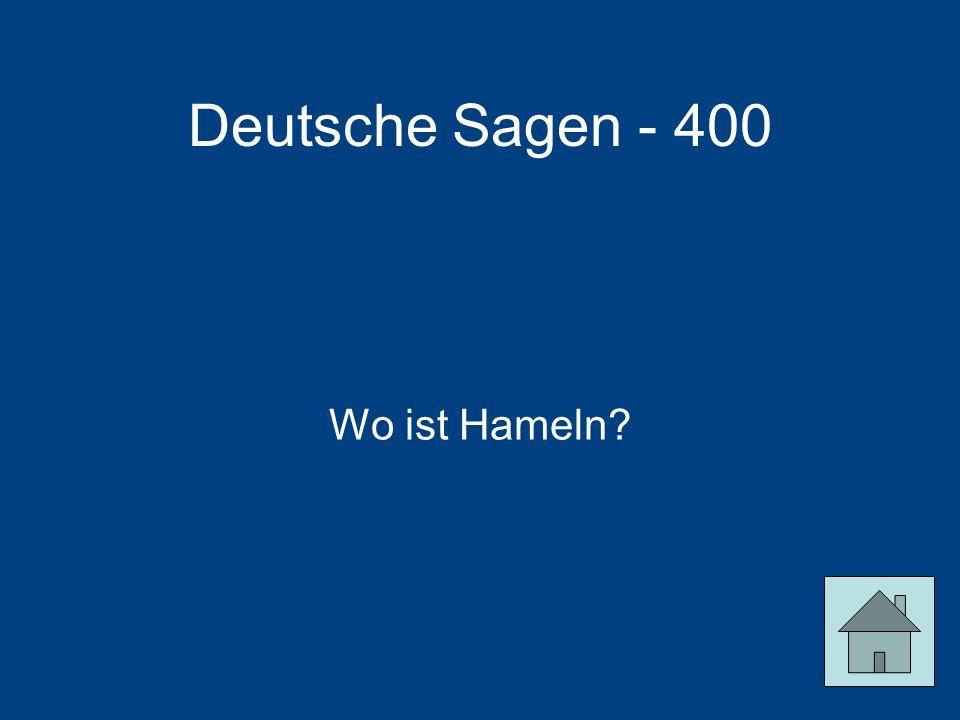 Deutsche Sagen - 400 Wo ist Hameln