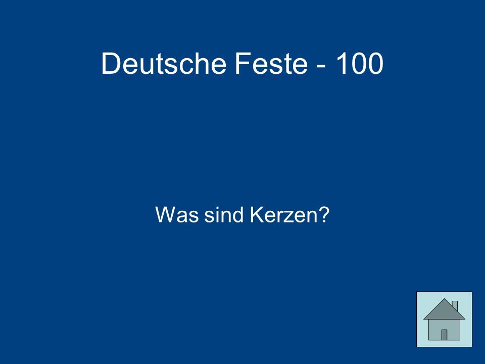 Deutsche Feste - 100 Was sind Kerzen