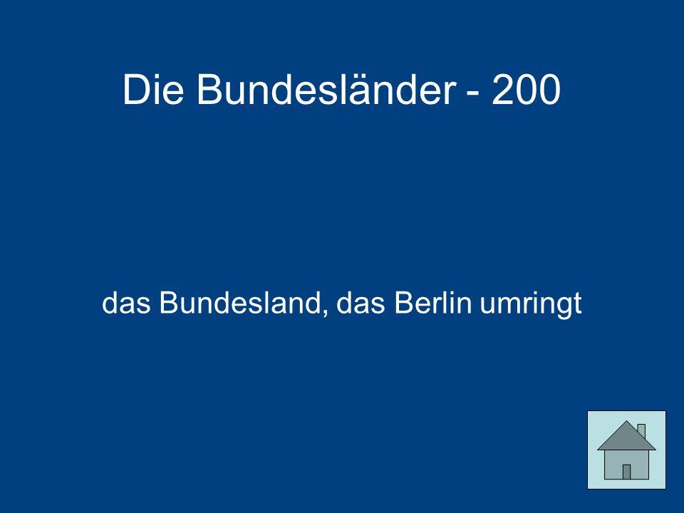 das Bundesland, das Berlin umringt