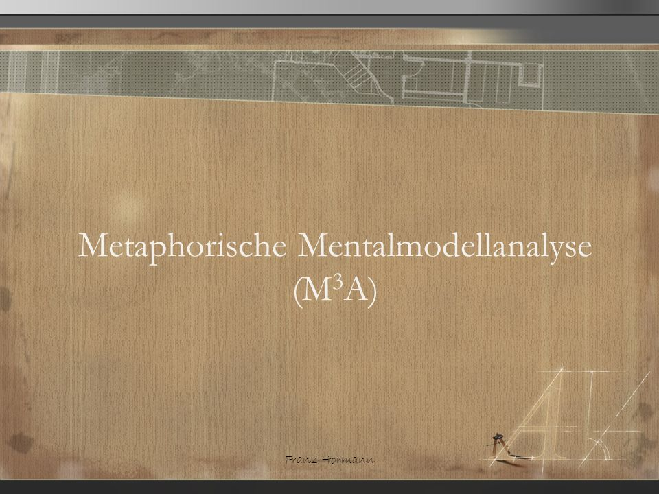 Metaphorische Mentalmodellanalyse (M3A)