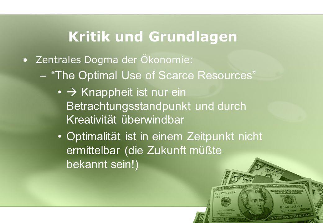 Kritik und Grundlagen The Optimal Use of Scarce Resources
