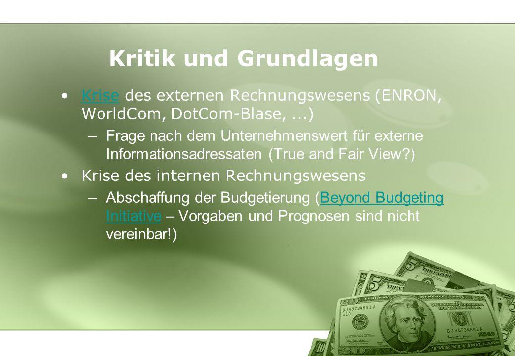 Kritik und Grundlagen Krise des externen Rechnungswesens (ENRON, WorldCom, DotCom-Blase, ...)