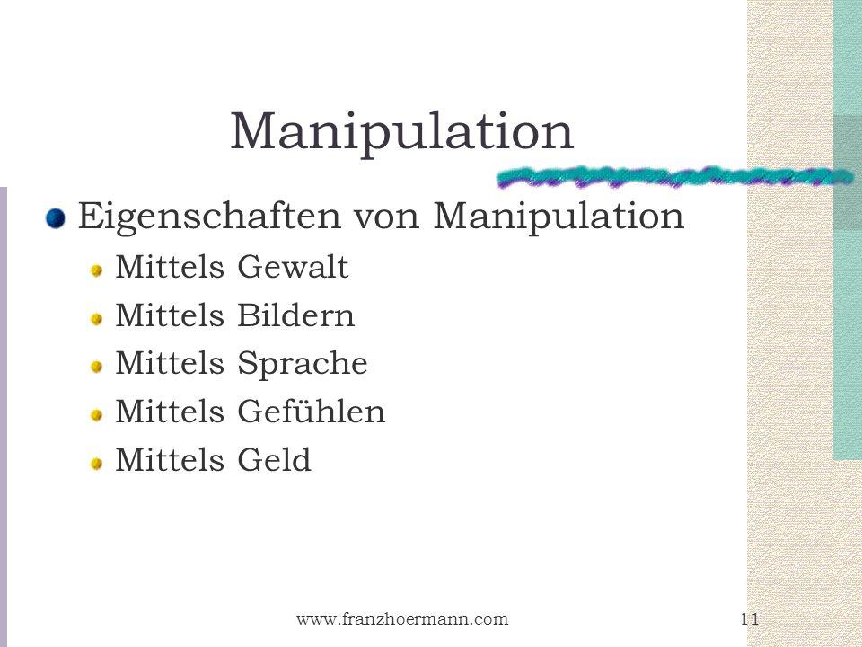 Manipulation Eigenschaften von Manipulation Mittels Gewalt