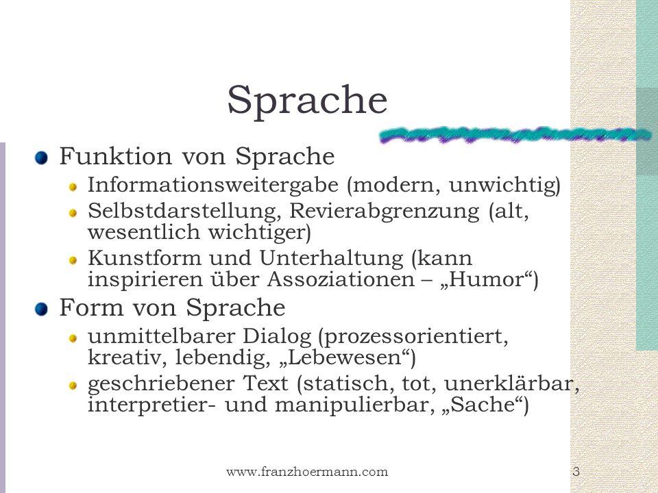 Sprache Funktion von Sprache Form von Sprache