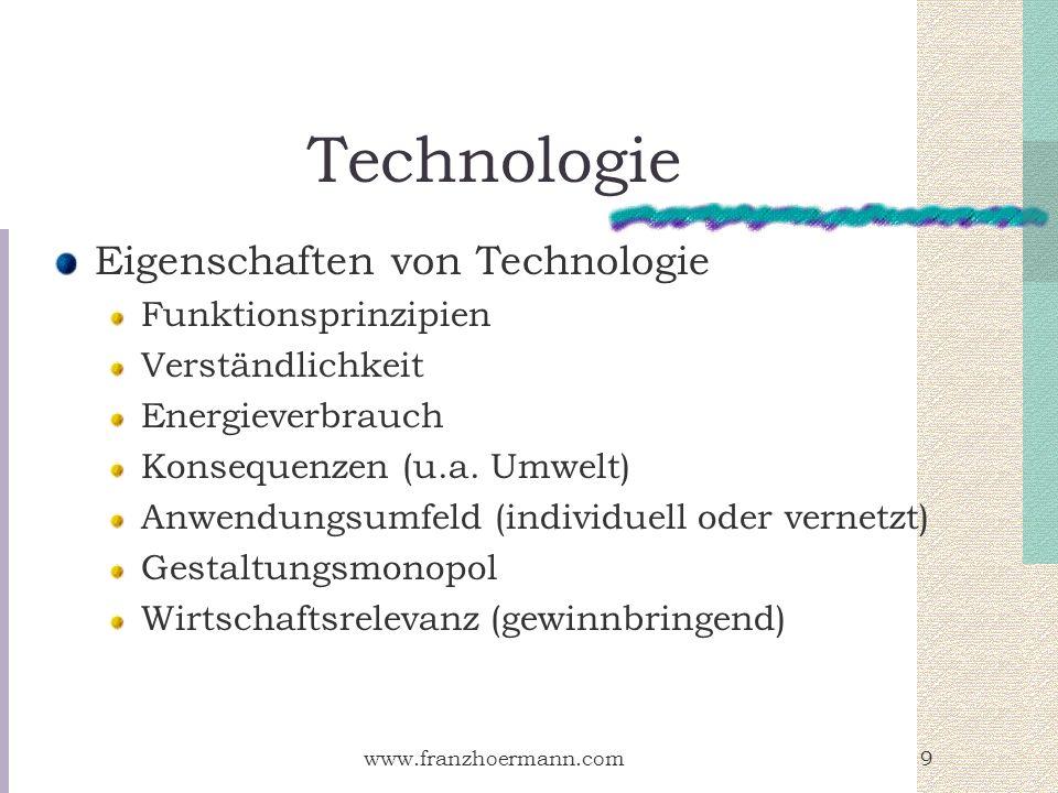 Technologie Eigenschaften von Technologie Funktionsprinzipien