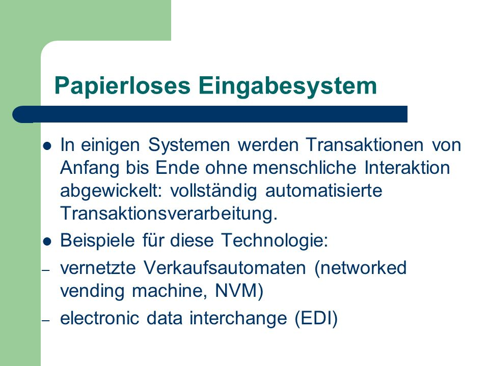 Papierloses Eingabesystem