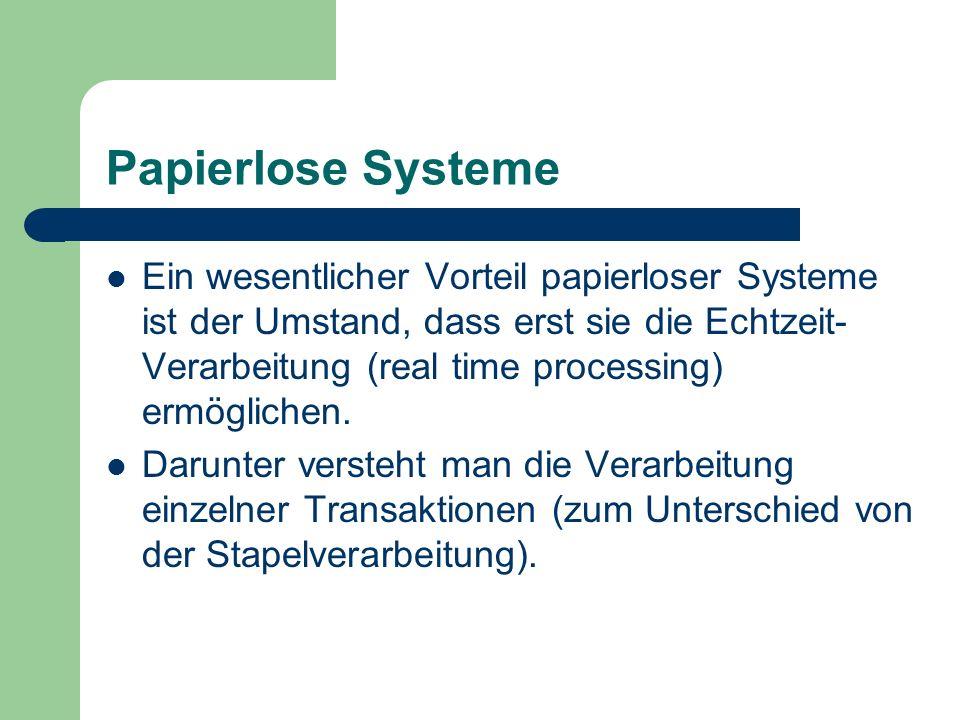 Papierlose Systeme