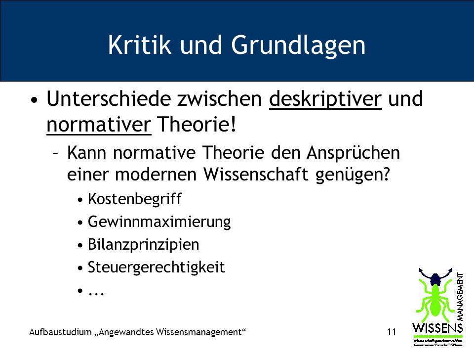 Kritik und Grundlagen Unterschiede zwischen deskriptiver und normativer Theorie!