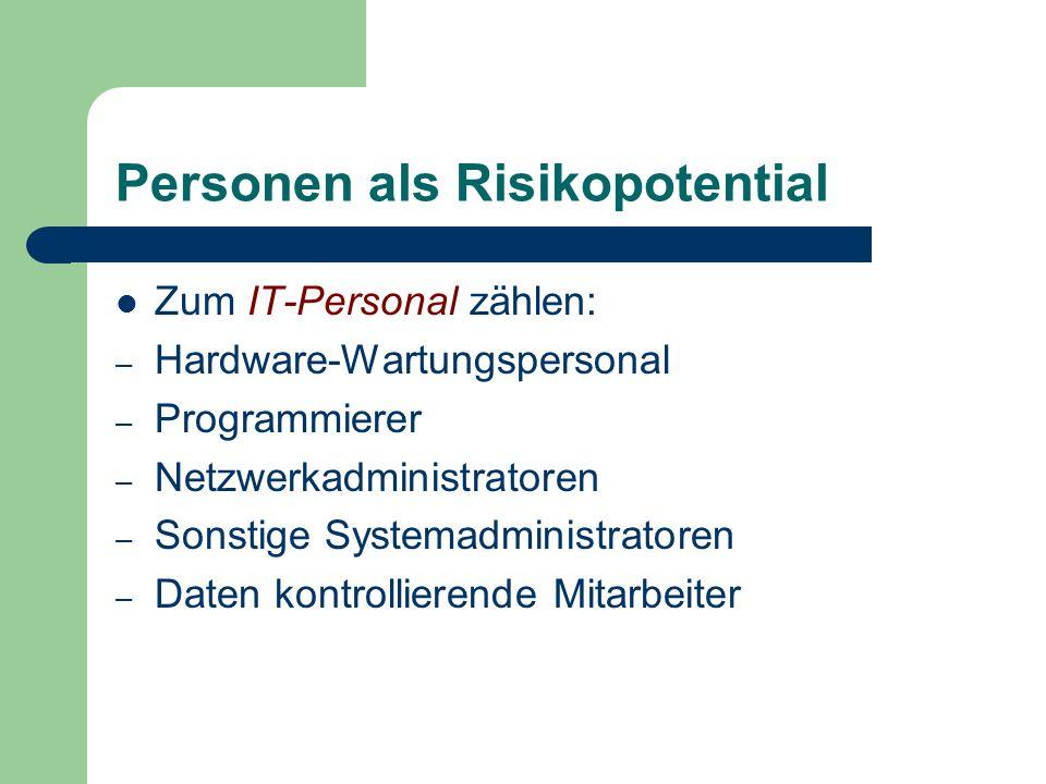 Personen als Risikopotential