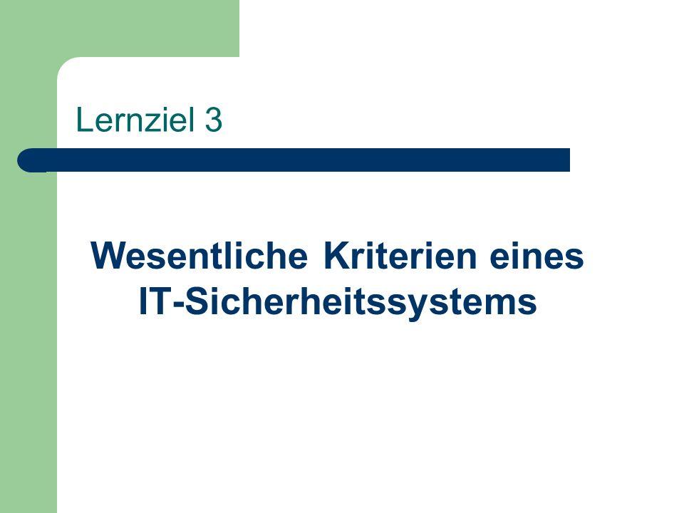 Wesentliche Kriterien eines IT-Sicherheitssystems
