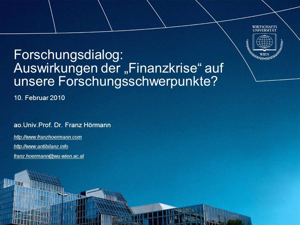 """Forschungsdialog: Auswirkungen der """"Finanzkrise auf unsere Forschungsschwerpunkte"""