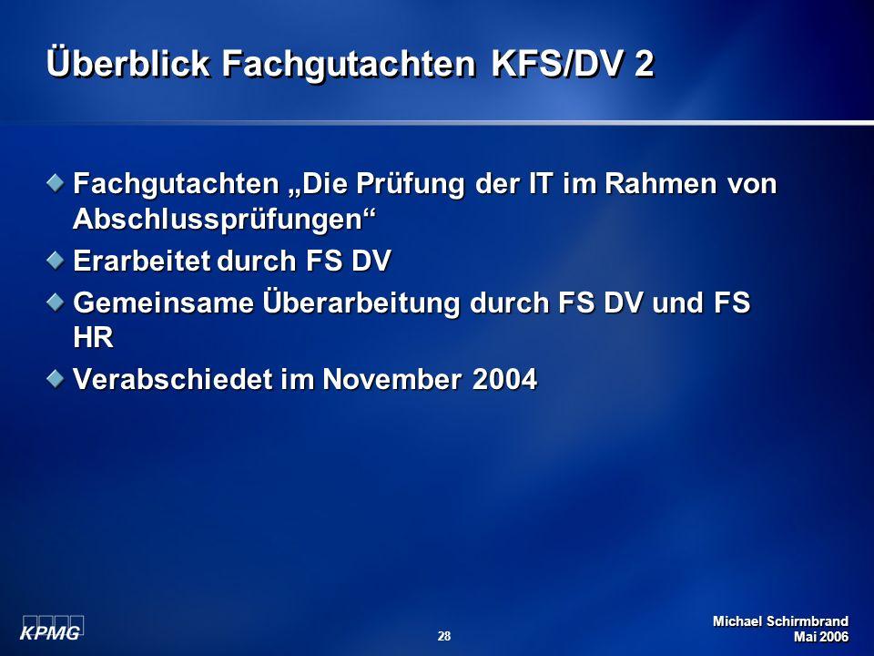 Überblick Fachgutachten KFS/DV 2