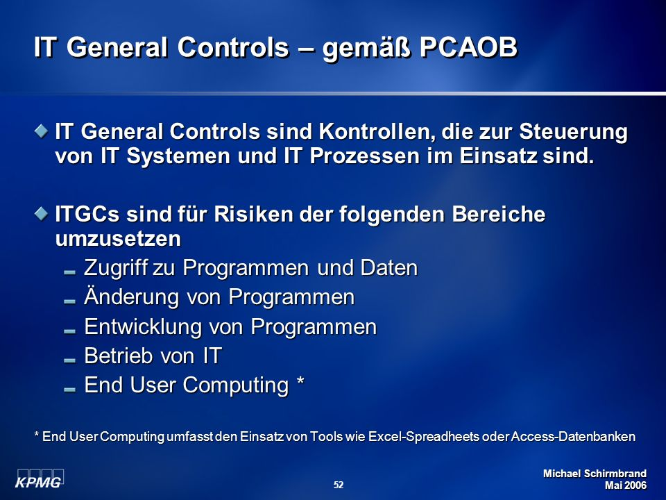IT General Controls – gemäß PCAOB