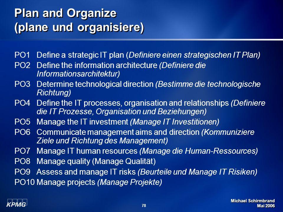 Plan and Organize (plane und organisiere)