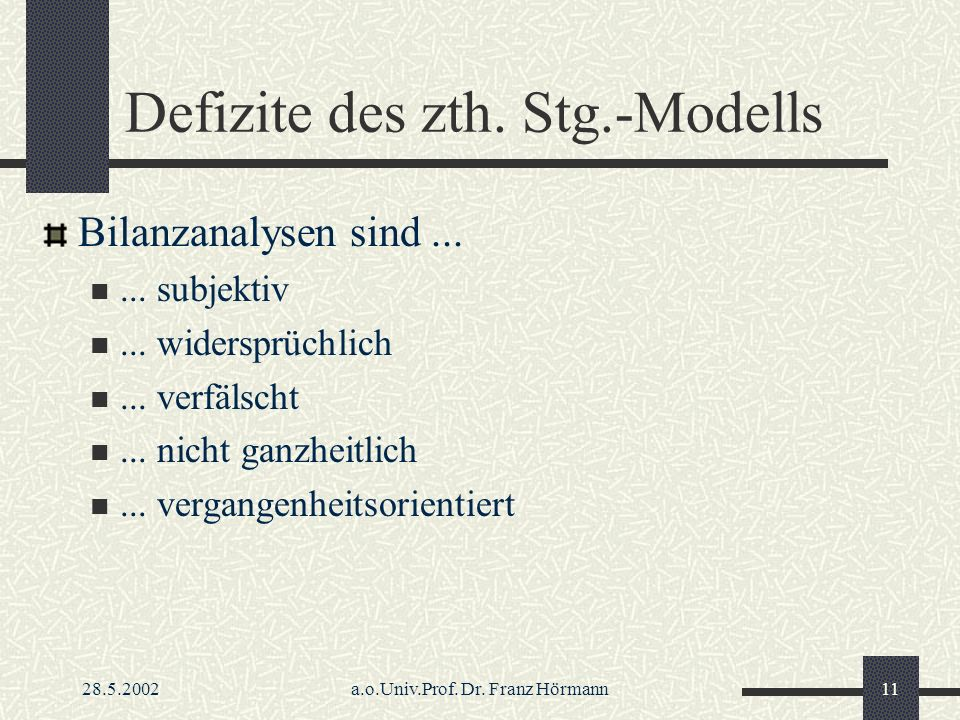 Defizite des zth. Stg.-Modells