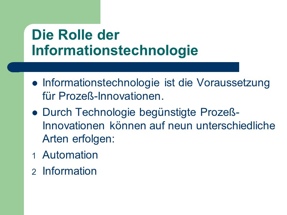 Die Rolle der Informationstechnologie