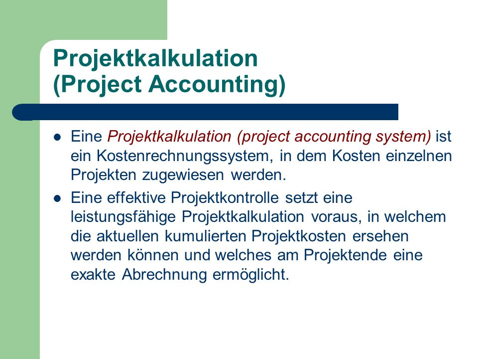 Projektkalkulation (Project Accounting)