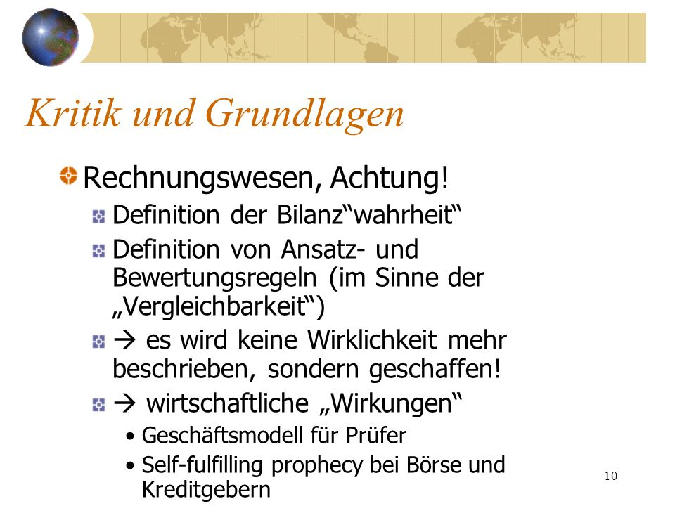Kritik und Grundlagen Rechnungswesen, Achtung!