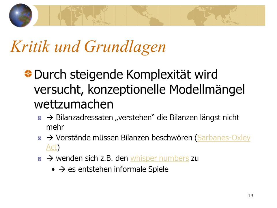 Kritik und GrundlagenDurch steigende Komplexität wird versucht, konzeptionelle Modellmängel wettzumachen.