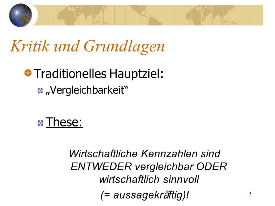 Kritik und Grundlagen Traditionelles Hauptziel: These: