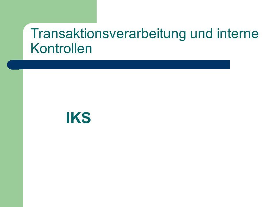 Transaktionsverarbeitung und interne Kontrollen
