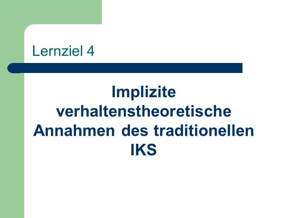 Implizite verhaltenstheoretische Annahmen des traditionellen IKS
