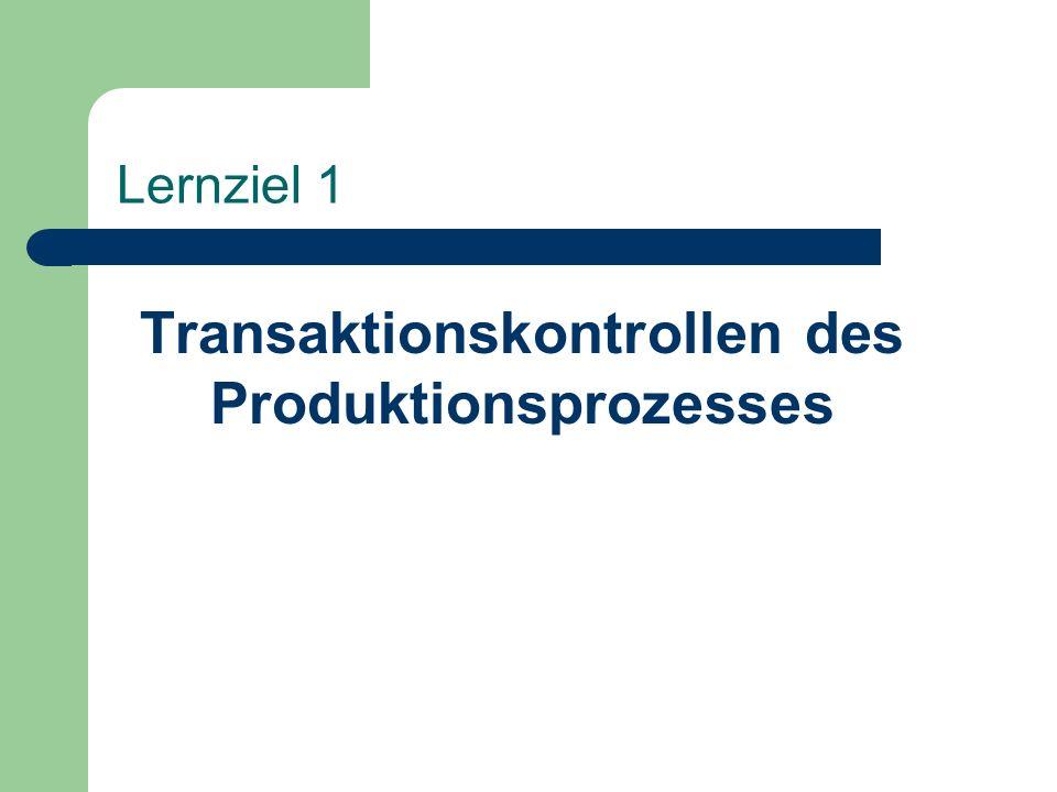Transaktionskontrollen des Produktionsprozesses