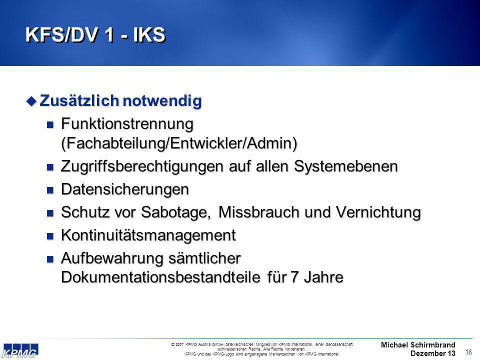 KFS/DV 1 - IKS Zusätzlich notwendig